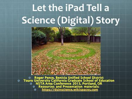 Let the iPad Tell a Science (Digital) Story