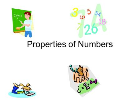 Properties of Numbers Need white copy paper for double bubbles.