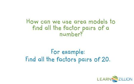 Find all the factors pairs of 20.