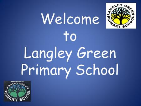 Welcome to Langley Green Primary School. We are lucky to have lots of outdoor space and play equipment.