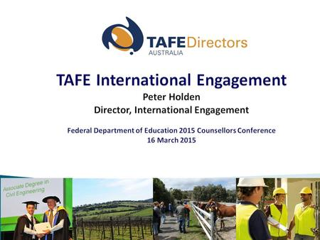October 2014. National leadership for TAFE through: Advocacy Policy development Members Services  Research and publications  Tuition Assurance Scheme.