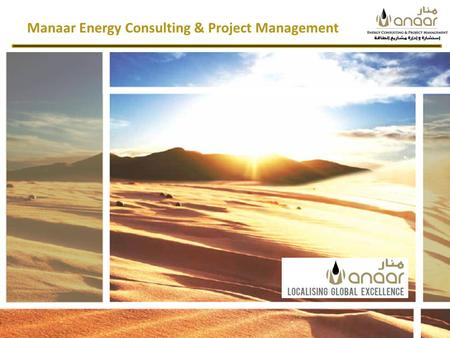 Manaar Energy Consulting & Project Management. International Hydraulic Fracturing Market Pump trucks at BP's fracturing operations, Khazzan-Makarem field,