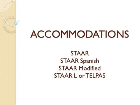 Staar writing allowable accommodations