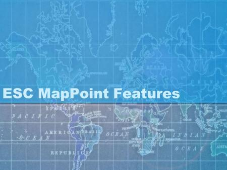 ESC MapPoint Features. Optimizing Routes This feature enables you to plot the most efficient route for each selected technician based upon the pending.