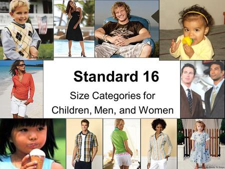 Standard 16 Size Categories for Children, Men, and Women.