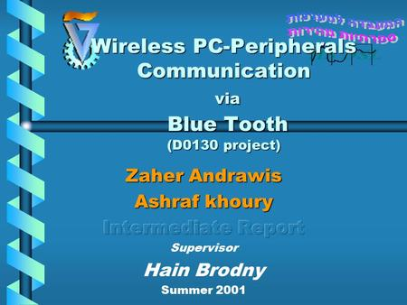 Wireless PC-Peripherals Communication via Blue Tooth (D0130 project)