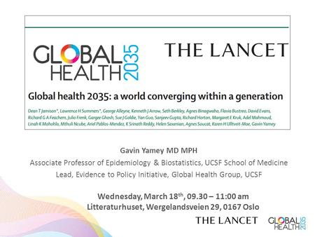 Gavin Yamey MD MPH Associate Professor of Epidemiology & Biostatistics, UCSF School of Medicine Lead, Evidence to Policy Initiative, Global Health Group,
