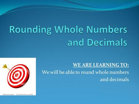 Rounding Whole Numbers and Decimals