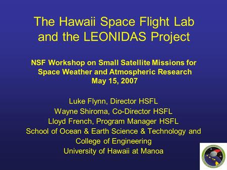 The Hawaii Space Flight Lab and the LEONIDAS Project