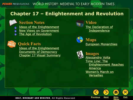 Chapter 17 – Enlightenment and Revolution Section Notes Ideas of the Enlightenment New Views on Government The Age of Revolution Video The Declaration.