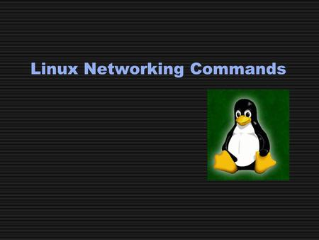 Linux Networking Commands. Commands Reviewed Ifconfig dmesg netstat ping route tcpdump wireshark traceroute nslookup arp dig.