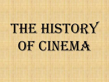 The History of Cinema. The History »A movie theater or movie theatre (also called a cinema, movie house, film house, and film theater or picture house)