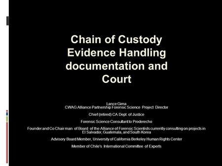 Chain of Custody Evidence Handling documentation and Court