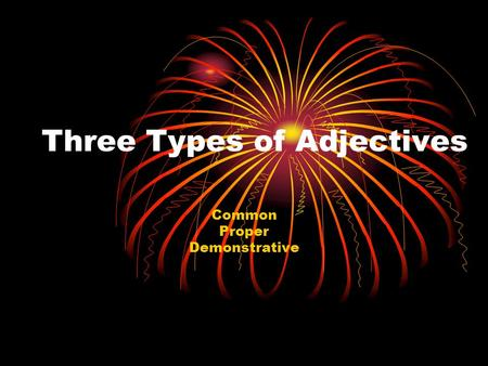 Three Types of Adjectives