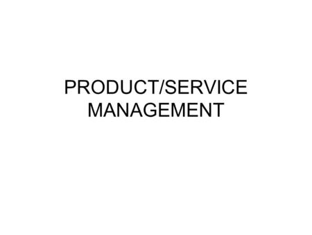 PRODUCT/SERVICE MANAGEMENT 3.01 1. Which of the following is a way that a buisness can extend the life cycle of an establishes product? A. By promoting.