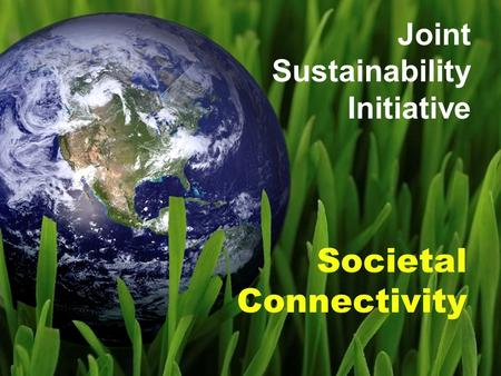 Societal Connectivity Joint Sustainability Initiative.