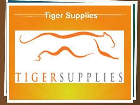 Tiger Supplies. About Us Tiger Supplies is a big provider of various equipments which located in Irvington, New Jersey. We are a leading provider for.