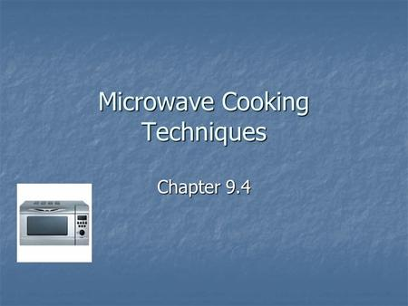 Microwave Cooking Techniques