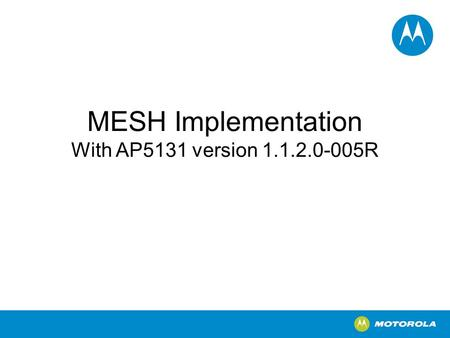 MESH Implementation With AP5131 version 1.1.2.0-005R.