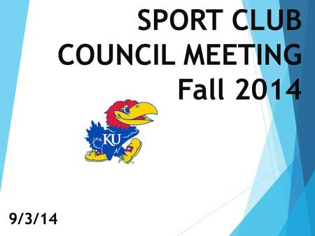 SPORT CLUB COUNCIL MEETING Fall 2014 9/3/14. Introductions  Emilie Buzhardt – Sport Club Coordinator  Kendall Knott & Mykala Sandifer – SC Program Managers.