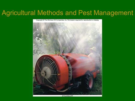 Agricultural Methods and Pest Management