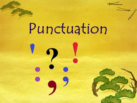Punctuation. Definition Punctuation Punctuation is a collection of marks and signs which arrange words into groups and give other useful information to.