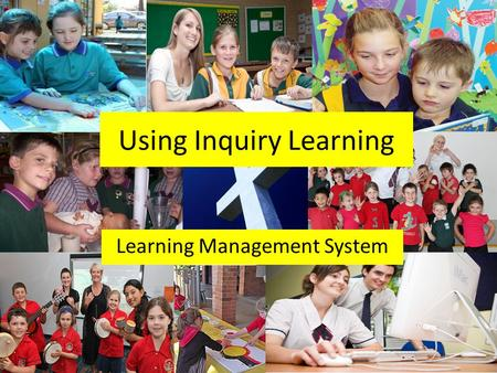 Learning Management System Using Inquiry Learning.