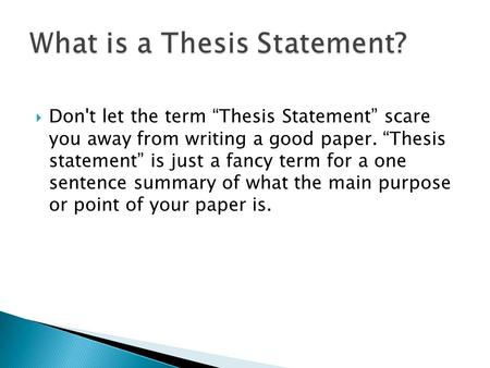 Are you good at writing thesis statements?
