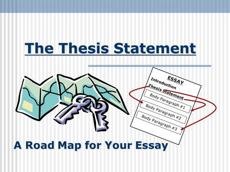 Thesis Statements What Is A Thesis Statement A Thesis Statement