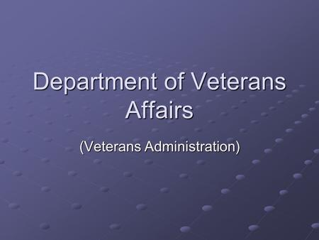 Department of Veterans Affairs (Veterans Administration)