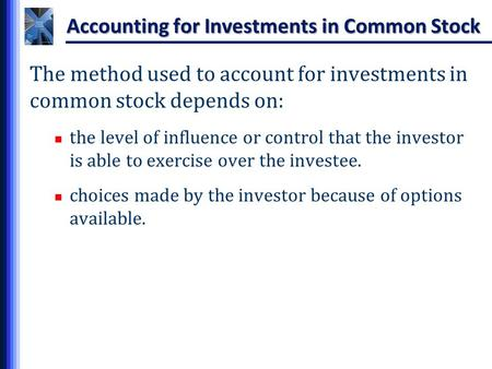 Accounting for Investments in Common Stock