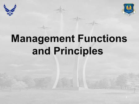 11 Management Functions and Principles. 22 Overview The Managerial Environment Management Processes (Functions) Managerial Roles Universality of the Manager's.