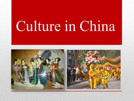 Culture in China. General information Full Name: The People's Republic of China Capital City: Beijing National Flag: Five-Stars-Red-Flag Currency and.