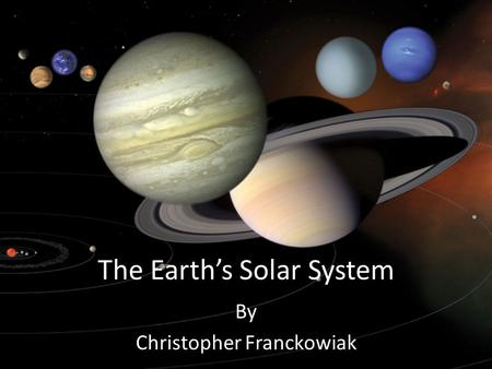 The Earth's Solar System