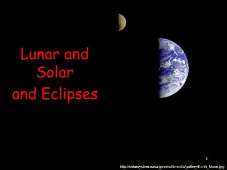 1 Lunar and Solar and Eclipses