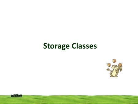 Storage Classes.
