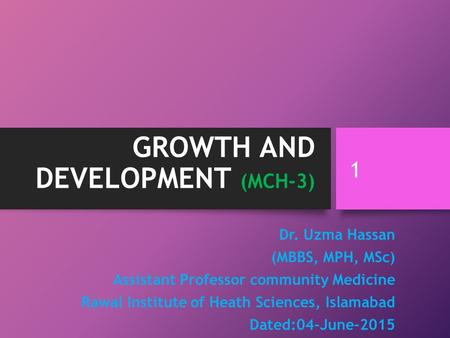 GROWTH AND DEVELOPMENT (MCH-3)