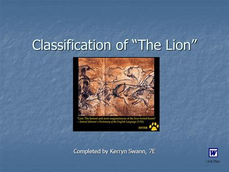 "Classification of ""The Lion"" Completed by Kerryn Swann, 7E."