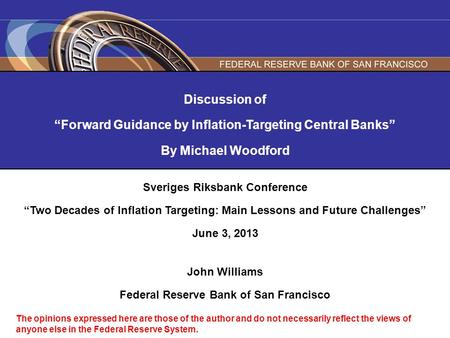 "Discussion of ""Forward Guidance by Inflation-Targeting Central Banks"" By Michael Woodford Sveriges Riksbank Conference ""Two Decades of Inflation Targeting:"