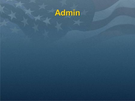 Admin. Review Naval ComparisonNaval Comparison Diplomacy objectivesDiplomacy objectives.