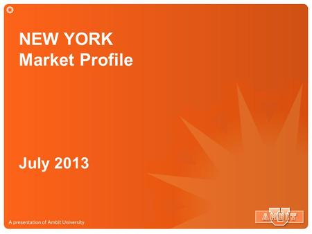 NEW YORK Market Profile July 2013. NEW YORK Market Service Map Market Size: $21.7 Billion Market Potential 20.9 Million Potential Customers.