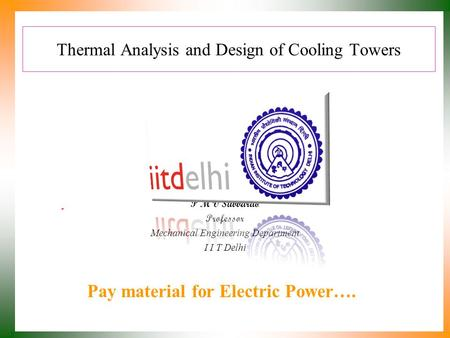Thermal Analysis and Design of Cooling Towers
