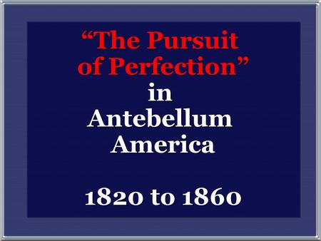 """The Pursuit of Perfection"""