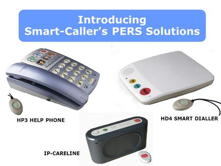 Introducing Smart-Caller's PERS Solutions