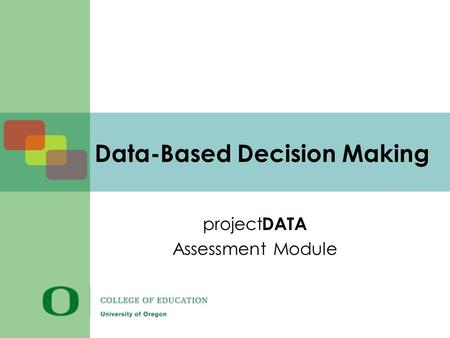 Data-Based Decision Making project DATA Assessment Module.