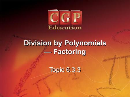 Division by Polynomials