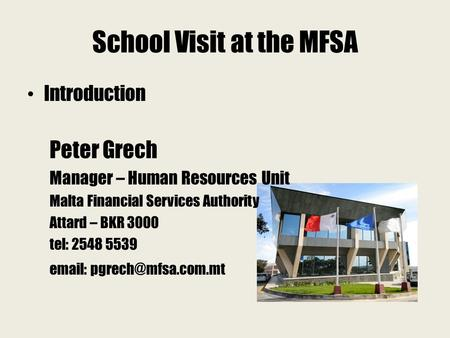 School Visit at the MFSA