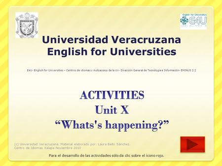 "ACTIVITIES Unit X ""Whats's happening?"""