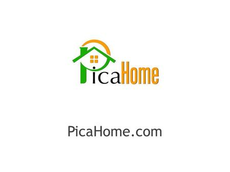PicaHome.com. A novel concept in online real estate without being a novelty, offering real functionality that enables a highly profitable structure. PicaHome.com.