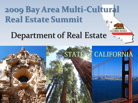 Department of Real Estate 2009 Bay Area Multi-Cultural Real Estate Summit.